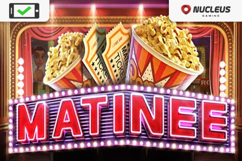 Matinee Slot Free Game